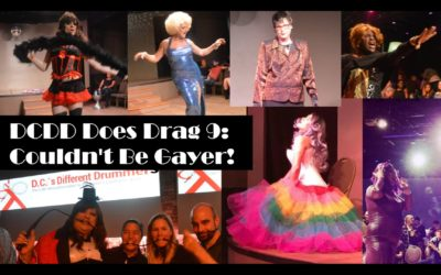 DCDD Does Drag 9: Couldn't Be Gayer