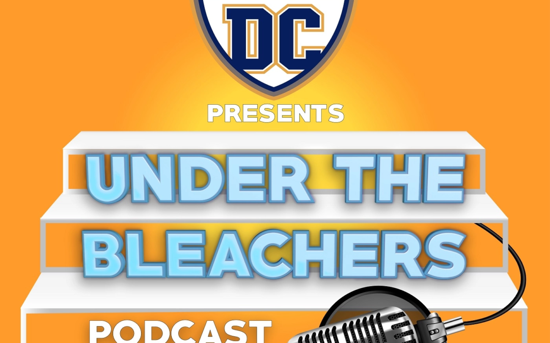 DCDD Directors Interview on the Under The Bleachers Podcast